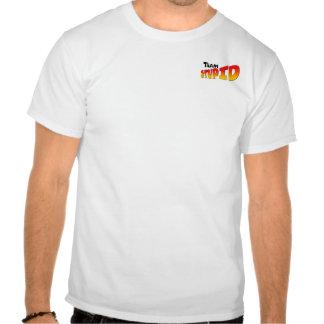 Team S.T.U.P.I.D. [Tiny Logo Shirt] Tshirt