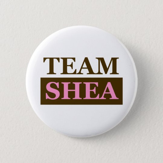 Team Shea 6 Cm Round Badge