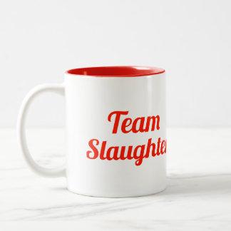 Team Slaughter Mugs