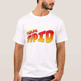 Team Stupid Color Original T-Shirt