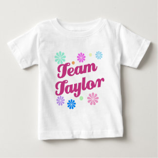 Team Taylor with Flower Accents Baby T-Shirt