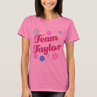 Team Taylor with Flower Accents T-Shirt