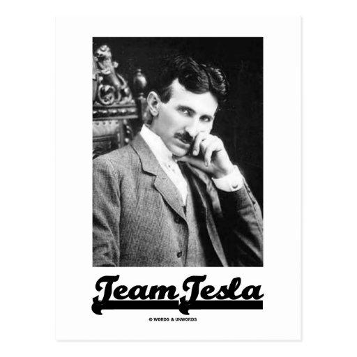 Team Tesla (Nikola Tesla) Post Card