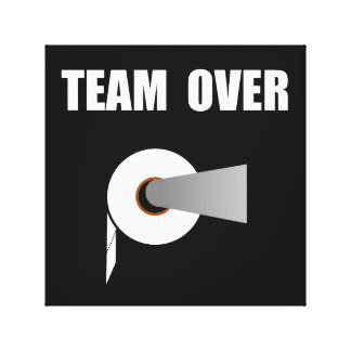 Team Toilet Paper Over Gallery Wrapped Canvas
