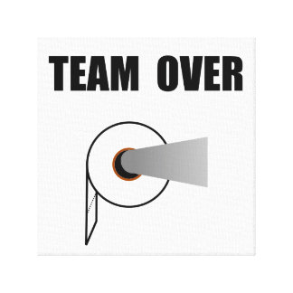 Team Toilet Paper Over Stretched Canvas Print