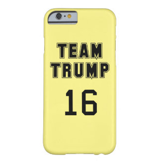 Team Trump 2016 Barely There iPhone 6 Case