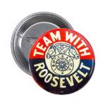 Team w/ Roosevelt - Button