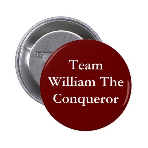 Team William the Conqueror badge Buttons