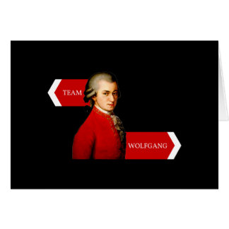 Team Wolfgang. Wolfgang Amadeus Mozart fan Note Card