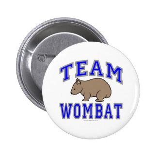 Team Wombat II 6 Cm Round Badge