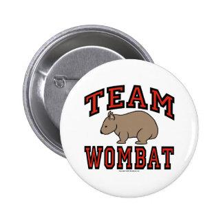 Team Wombat III 6 Cm Round Badge