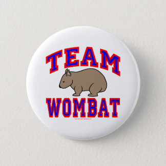 Team Wombat VI 6 Cm Round Badge