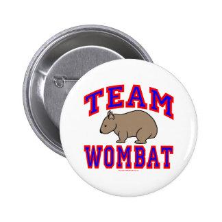 Team Wombat VI 6 Cm Round Badge