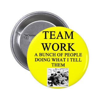 TEAM work joke 6 Cm Round Badge