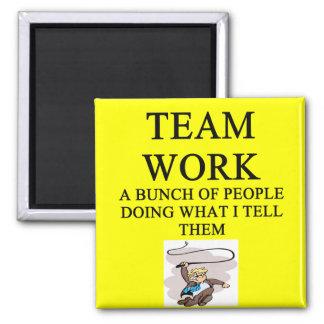 team work joke square magnet