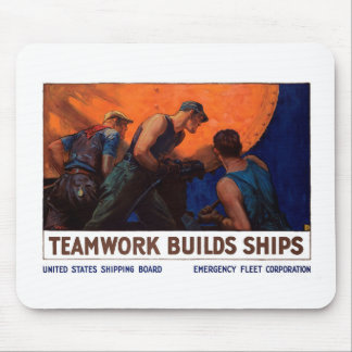 Teamwork Builds Ships Mouse Pads