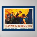 Teamwork Builds Ships Poster