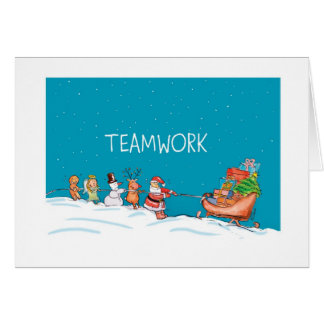 Teamwork - Christmas - 2013 Greeting Card