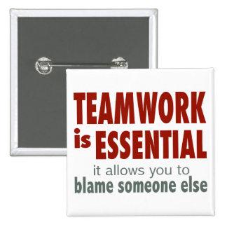 Teamwork is Essential 15 Cm Square Badge