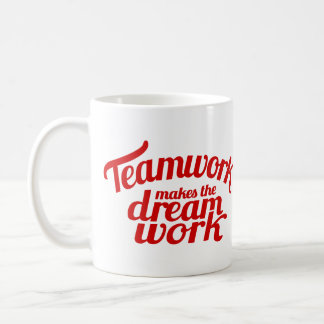 Teamwork makes the dream work mug