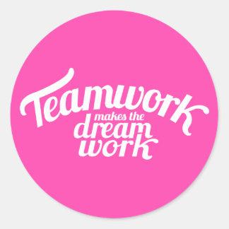 Teamwork makes the dream work pink & white sticker