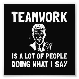 Teamwork Say Photo Art