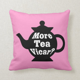 Teapot - More tea Vicar? - Black and White on Pink Cushion