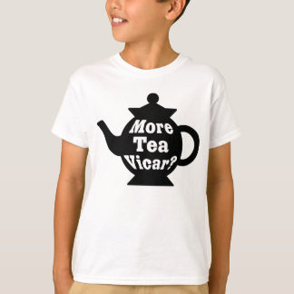 Teapot - More tea Vicar? - Black and White T-Shirt