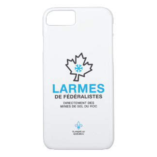 Tears of federalists Quebec Humour YOUR COLORS iPhone 8/7 Case