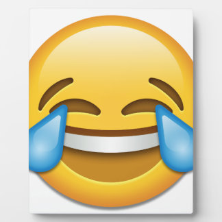 Tears of Joy emoji funny Plaque