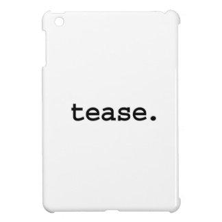 tease. iPad mini covers