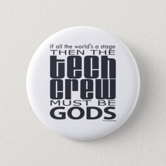 Tech Crew Gods 6 Cm Round Badge