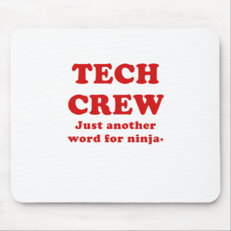 Tech Crew Just another word for Ninja Mousepads