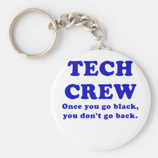 Tech Crew Once you go Black you dont go Back Basic Round Button Key Ring