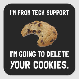 Tech Support Cookies Square Sticker