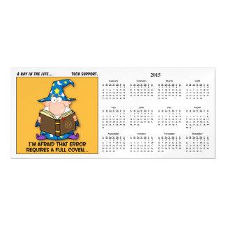Tech Support Escalation 2015 Calendar Magnetic Invitations