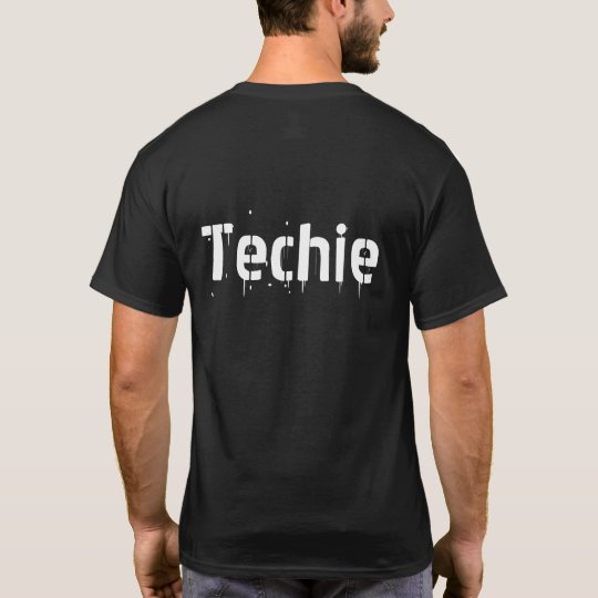 Techie (back) T-Shirt