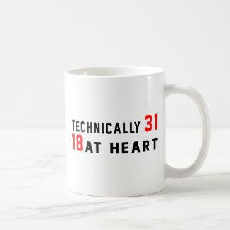 Technically 31, 18 at heart coffee mug