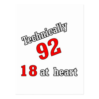 Technically 92, 18 at heart postcard