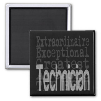 Technician Extraordinaire Square Magnet