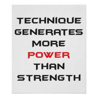Technique generates more power than strength poster