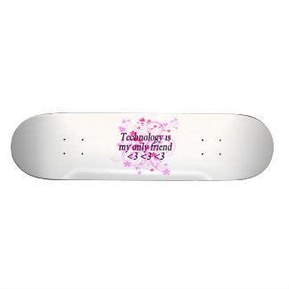 Technology Is My Only Friend Custom Skate Board