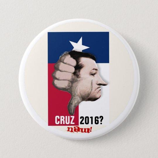 Ted Cruz 2016? 7.5 Cm Round Badge
