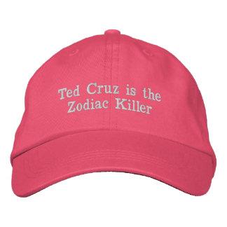 Ted Cruz is the Zodiac Killer Embroidered Baseball Cap