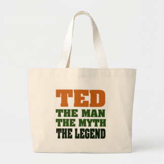 TED - the Man, the Myth, the Legend Large Tote Bag