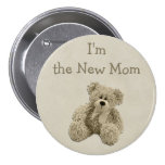 Teddy Bear I'm the New Mum Baby Shower Buttons