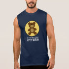 Teddy Bear Plays Well With Otters Sleeveless Shirt