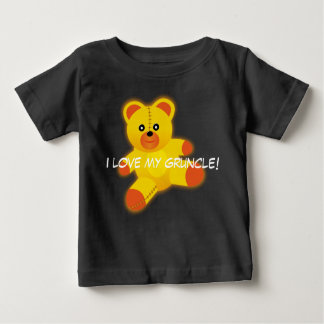 "Teddy Bear says, ""I Love My Gruncle"" Baby T-Shirt"