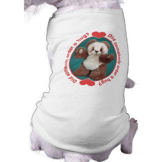 Teddy Bear Somebody Order a Hug Sleeveless Dog Shirt