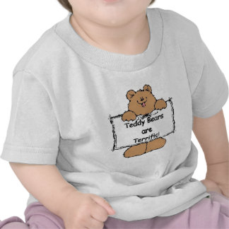 Teddy Bears are Terrific T-shirt